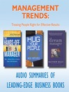 Management Trends (MP3): Treating People Right for Effective Results